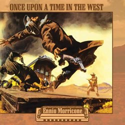 Once Upon A Time In The West Soundtrack (Ennio Morricone) - CD cover