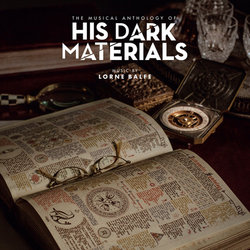 The Musical Anthology of His Dark Materials Soundtrack (Lorne Balfe) - Carátula