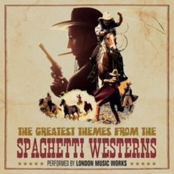 The Greatest Themes From The Spaghetti Westerns - Various Artists