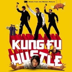 Kung Fu Hustle Soundtrack (Various Artists, Raymond Wong) - Carátula