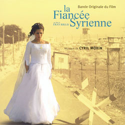 The Syrian Bride Soundtrack (Cyril Morin) - CD cover