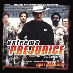Extreme Prejudice Soundtrack (Jerry Goldsmith) - Carátula