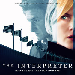 The Interpreter Soundtrack (James Newton Howard) - Carátula