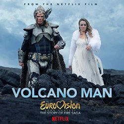 Eurovision Song Contest: The Story of Fire Saga: Volcano Man Soundtrack (Will Ferrell, My Marianne	) - CD cover