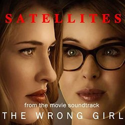 The Wrong Girl: Satellites Soundtrack (Amanda Blush) - Carátula