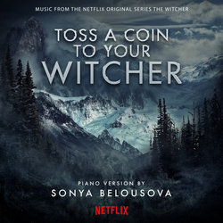 The Witcher: Toss A Coin To Your Witcher Ścieżka dźwiękowa (Sonya Belousova) - Okładka CD