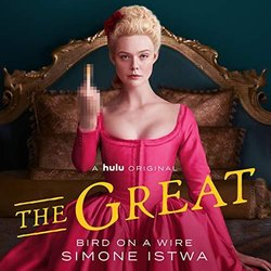 The Great: Bird on a Wire - Simone Istwa, Various Artists