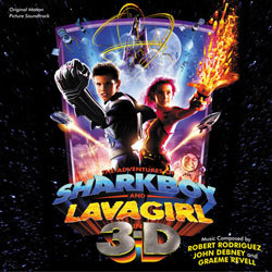 The Adventures of Sharkboy and Lavagirl in 3-D Soundtrack (Various Artists, John Debney, Graeme Revell, Robert Rodriguez) - CD cover