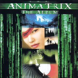 The Animatrix Soundtrack (Various Artists) - CD cover