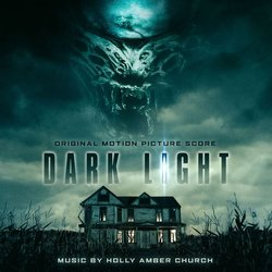 Dark Light Soundtrack (Holly Amber Church) - CD cover