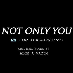 Not Only You Soundtrack (Alex A Wakim) - CD-Cover
