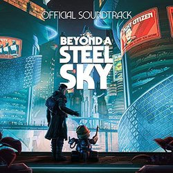 Beyond A Steel Sky Soundtrack (Alistair Kerley) - CD-Cover