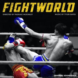 FightWorld Soundtrack (Tyler Bates) - CD cover