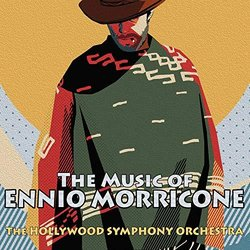 The Music of Ennio Morricone Soundtrack (The Hollywood Symphony Orchestra, Ennio Morricone) - Carátula