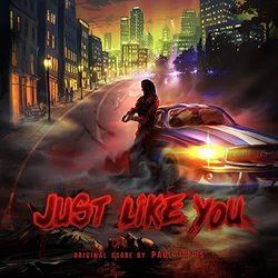 Just Like You Soundtrack (Paul Talos) - Carátula