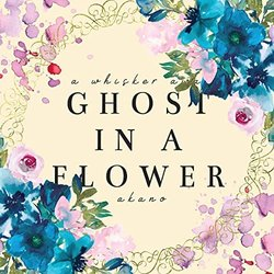 A Whisker Away: Ghost In A Flower Soundtrack (Akano ) - CD cover