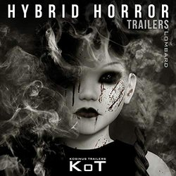 Hybrid Horror Trailers - Laurent Lombard