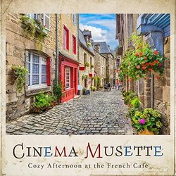 Cinema Musette - Cozy Afternoon at the French Cafe - Cafe lounge resort, Various Artists