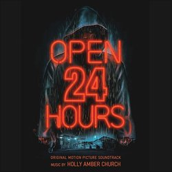 Open 24 Hours Soundtrack (Holly Amber Church) - CD cover