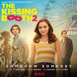 The Kissing Booth 2: Somehow Someday Soundtrack (The Neighbors) - CD cover