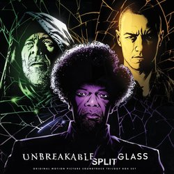 Eastrail 177 Trilogy / Unbreakable / Split / Glass 声带 (James Newton Howard, West Dylan Thordson) - CD封面