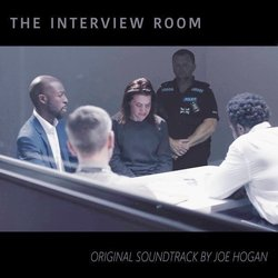 The Interview Room Ścieżka dźwiękowa (Joe Hogan) - Okładka CD