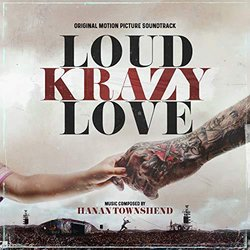Loud Krazy Love Bande Originale (Hanan Townshend) - Pochettes de CD