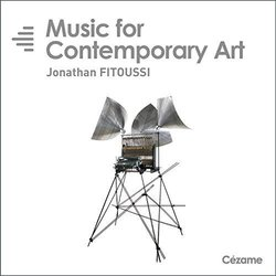Music for Contemporary Art - Jonathan Fitoussi