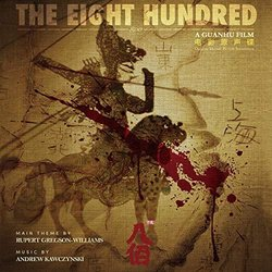 The Eight Hundred Soundtrack (Rupert Gregson-Williams, Andrew Kawczynski) - CD cover