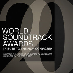 World Soundtrack Awards: Tribute to the Film Composer Soundtrack (Various Artists) - CD cover