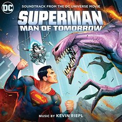 Superman: Man of Tomorrow Soundtrack (Kevin Riepl) - CD cover