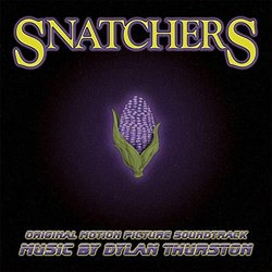 Snatchers Soundtrack (Dylan Thurston) - CD-Cover