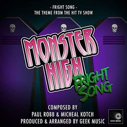Monster High: Fright Song Soundtrack (Micheal Kotch, Paul Robb) - CD cover