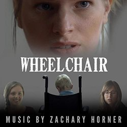 Wheelchair Soundtrack (Zachary Horner) - CD cover