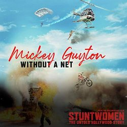 Stuntwomen: The Untold Hollywood Story: Without a Net Soundtrack (Mickey Guyton) - CD-Cover