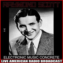 Electronic Music Concrete Soundtrack (Raymond Scott) - CD cover