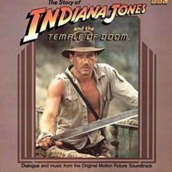 The Story of Indiana Jones and the Temple of Doom Bande Originale (John Williams) - Pochettes de CD
