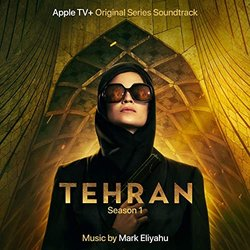 Tehran: Season 1 - Mark Eliyahu