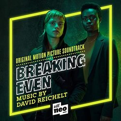 Breaking Even Soundtrack (David Reichelt) - CD cover