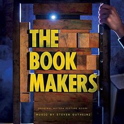 The Book Makers Soundtrack (Steven Gutheinz) - CD cover