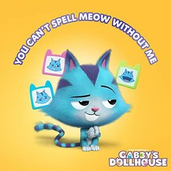 Gabby's Dollhouse: You Can't Spell Meow Without Me Soundtrack (Donovan Patton) - CD cover