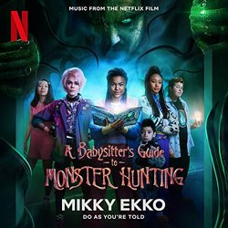 A Babysitter's Guide to Monster Hunting: Do As You're Told - Mikky Ekko