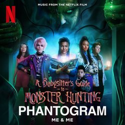 A Babysitter's Guide to Monster Hunting: Me & Me Trilha sonora ( Phantogram) - capa de CD