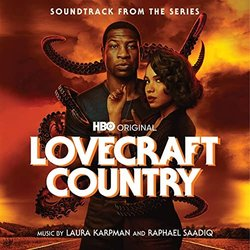 Lovecraft Country - Raphael Saadiq, Laura Karpman