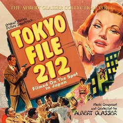The Albert Glasser Collection Vol.1: Huk!, Tokyo File 212 - Albert Glasser