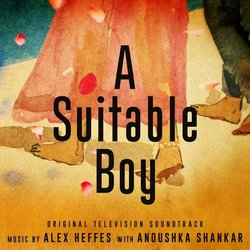 A Suitable Boy - Alex Heffes