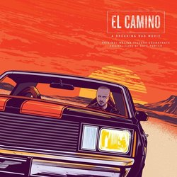 El Camino: A Breaking Bad Movie - Dave Porter, Various Artists