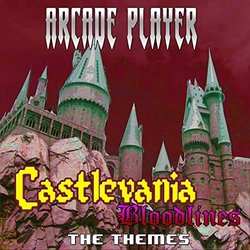 Castlevania: Bloodlines, The Themes - Arcade Player