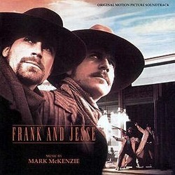 Frank And Jesse Soundtrack (Mark McKenzie) - CD cover