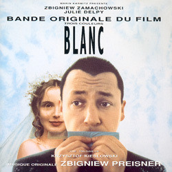 Trois Couleurs: Blanc Soundtrack (Zbigniew Preisner) - CD cover